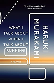 Paperback What I Talk about When I Talk about Running : A Memoir Book