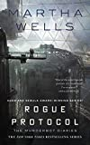 Image of Rogue Protocol: The Murderbot Diaries (The Murderbot Diaries (3))