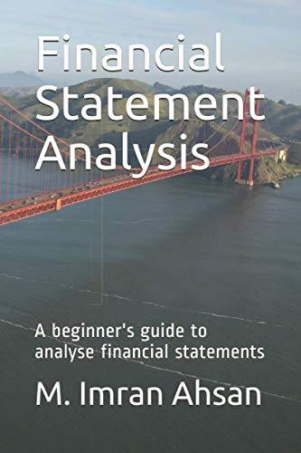 Financial Statement Analysis: A beginner's guide to analyse financial statements