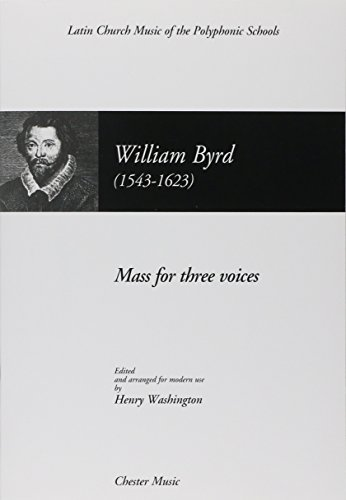 Byrd: Mass for Three Voices