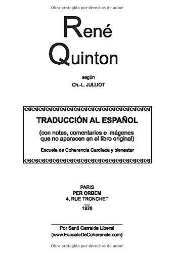 René Quintón, según Charles-Louis Julliot: Traducción al español (con notas, comentarios e imagenes que no aparecen en el libro original) (Traducciones sobre René Quinton y la Terapia Marina)