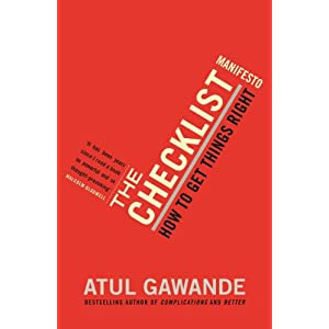 The Checklist Manifesto: How To Get Things Right Kindle Edition