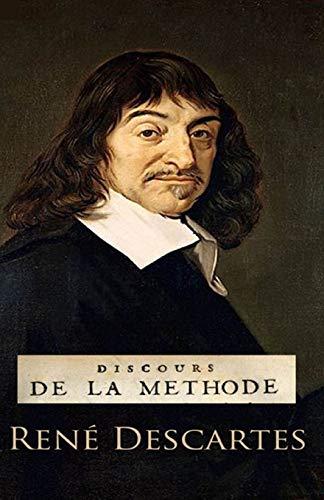 Discours de la Méthode: édition originale et annotée