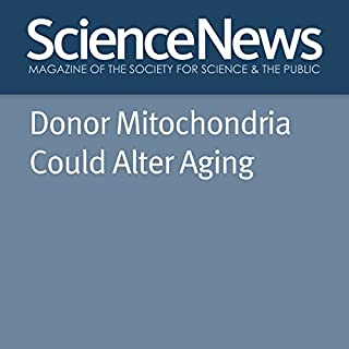 Donor Mitochondria Could Alter Aging Titelbild