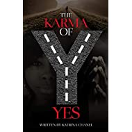 The Karma of Yes