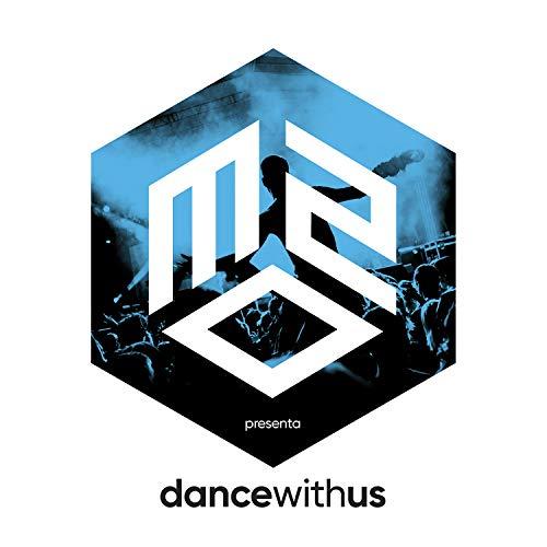 m2o presenta DANCE WITH US [Explicit]