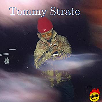 Tommy Strate, Pt. 1