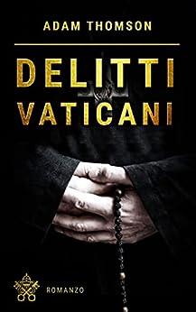 Delitti Vaticani di [Adam Thomson]