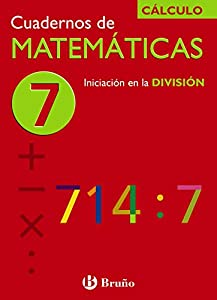 7 Iniciación en la división (Castellano - Material Complementario - Cuadernos De Matemáticas) - 9788421656747
