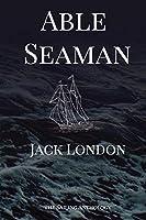 Able Seaman: The Sailing Anthology