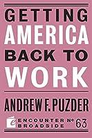Getting America Back to Work (Broadside)