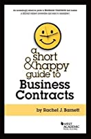 Short & Happy Guide to Business Contracts (Short & Happy Guides)