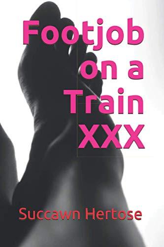 Footjob on a Train XXX