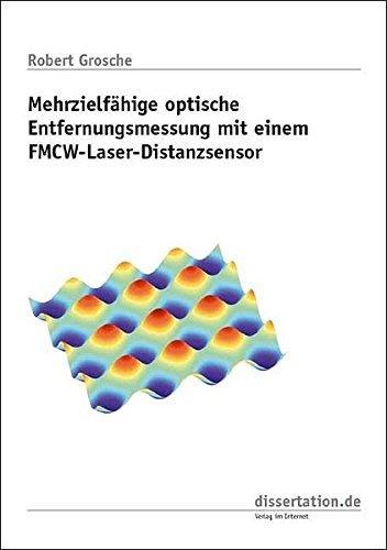 Mehrzielfähige optische Entfernungsmessung mit einem FMCW-Laser-Distanzsensor (Dissertation Premium)
