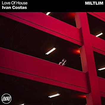 Love of House
