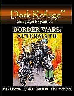 Border Wars: AFTERMATH