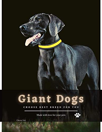 Giant Dogs: Choose Best Breed for you (English Edition)