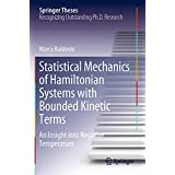 Statistical Mechanics of Hamiltonian Systems with Bounded Kinetic Terms: An Insight into Negative Temperature (Springer Theses)