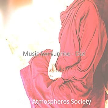 Music for Sunrise - Dizi