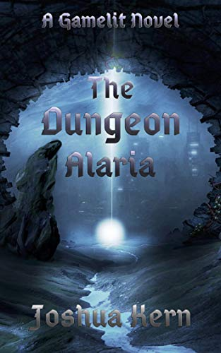 The Dungeon Alaria by Kern, Joshua ebook deal