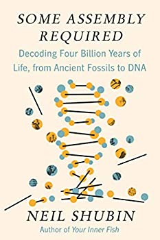 Some Assembly Required  Decoding Four Billion Years of Life from Ancient Fossils to DNA