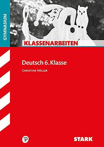 STARK Klassenarbeiten Gymnasium - Deutsch 6. Klasse