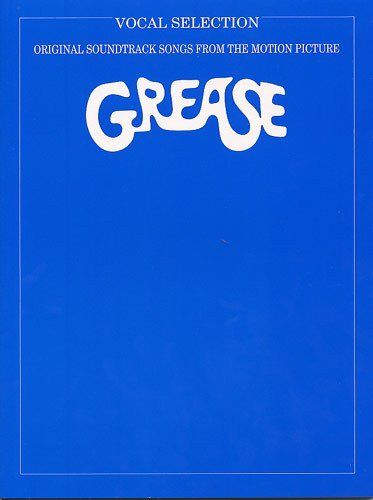 Grease - Vocal Selections. Partitions pour Piano, Chant et Guitare(Boîtes d\'Accord)