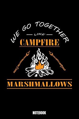 We Go Together Like Campfire Marshmallows Notebook: Camping Notizbuch: Notizbuch A5 karierte 110 Seiten, Notizheft...