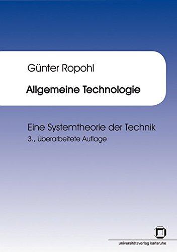 Allgemeine Technologie : eine Systemtheorie der Technik