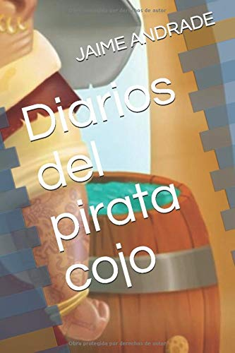 LOS DIARIOS DEL PIRATA COJO