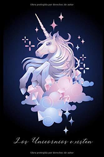 Los Unicornios Existen: Diario de unicornios, Cuaderno en blanco perfecto para...