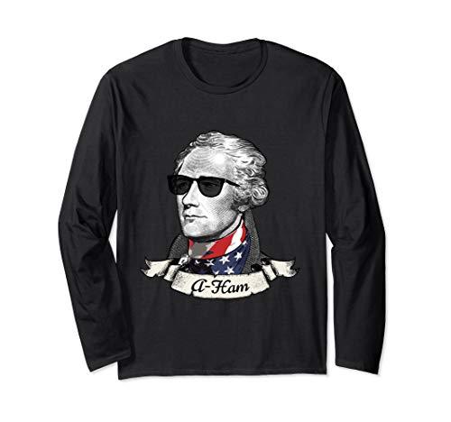 A-Ham Long Sleeve Patriotic Tee | Alexander Hamilton T-Shirt