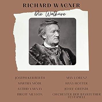 Richard Wagner : Die Walküre