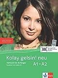 Kolay gelsin! neu A1-A2: Türkisch für Anfänger. Kursbuch mit Audio-CD: Türkisch für Anfänger A1 - A2 (Kolay gelsin! neu / Türkisch für Anfänger und Fortgeschrittene)