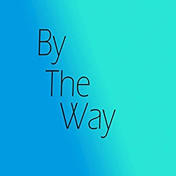 By the Way - Single