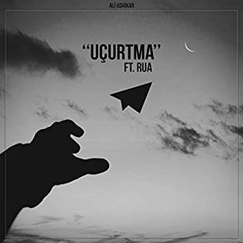 Uçurtma (feat. Rua)