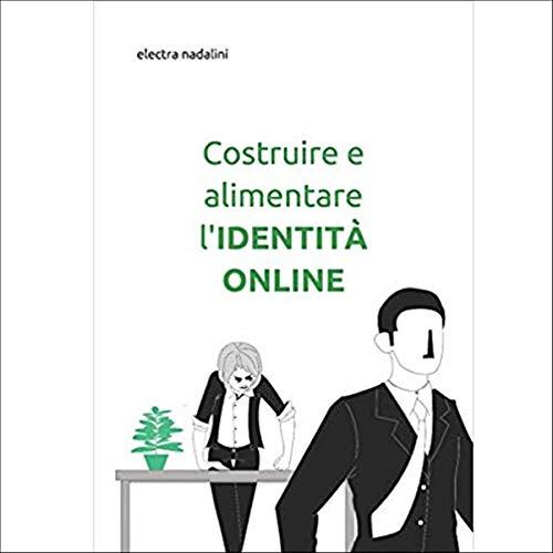 Costruire e alimentare l'identità online copertina