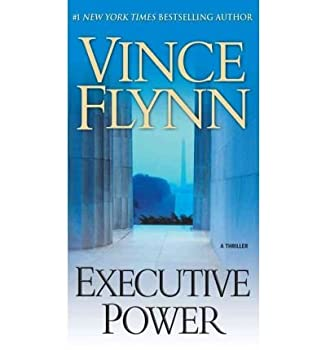 [ Executive Power ] [Author  Vince Flynn] published on  May 2010