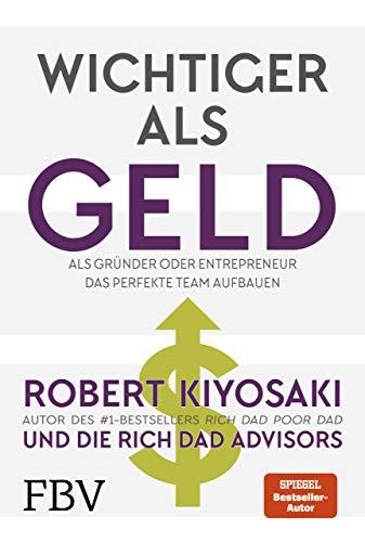 Preisvergleich Produktbild Wichtiger als Geld: Als Gründer oder Entrepreneur das perfekte Team aufbauen