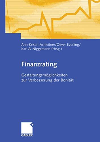 Finanzrating: Gestaltungsmöglichkeiten zur Verbesserung der Bonität