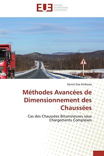 Méthodes avancées de dimensionnement des chaussées