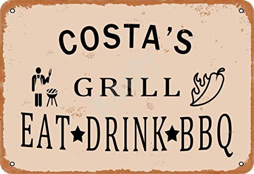Keely Costa'S Grill Eat Drink BBQ Metall Vintage Zinn Zeichen Wanddekoration 12x8 Zoll für Cafe Bars Restaurants Pubs Man Cave Dekorativ