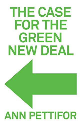 The Case for the Green New Deal (English Edition) eBook: Pettifor ...