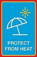 Protect From Heat 注意看板メタル安全標識注意マー表示パネル金属板のブリキ看板情報サイントイレ公共場所駐車ペット誕生日新年クリスマスパーティーギフト