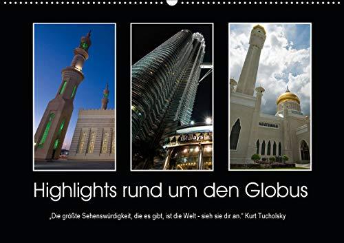Highlights rund um den Globus (Wandkalender 2021 DIN A2 quer)