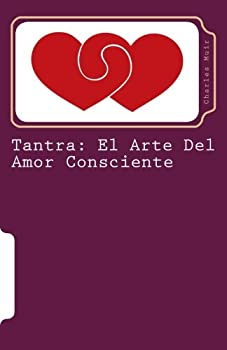 Tantra: El Arte del Amor Consciente 8479010193 Book Cover