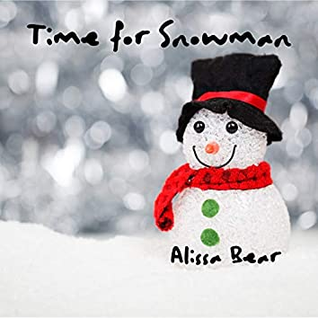 Time for Snowman