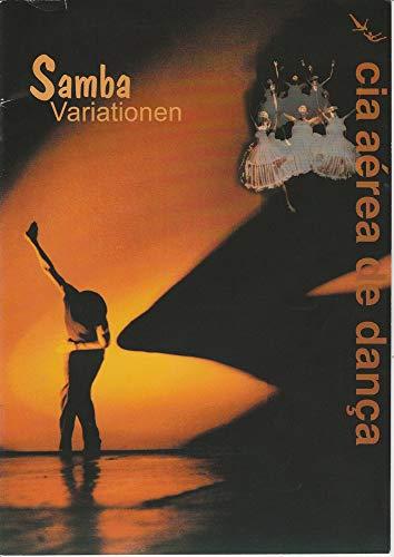 Programmheft Samba Variationen cia aerea de danca Spielzeit 1998 / 99
