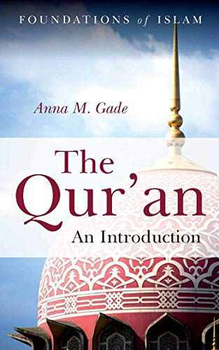 The Qur'an: An Introduction (The Foundations of Islam)