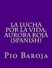 La Lucha Por La Vida; Aurora Roja (Spanish)